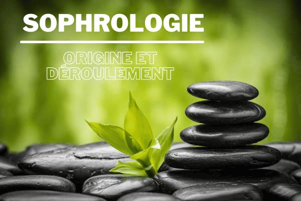 Origine et déroulement de la sophrologie